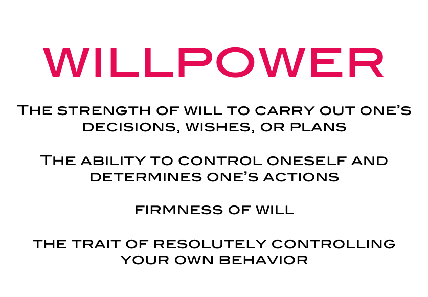Strengthen Your Willpower and Self-Discipline