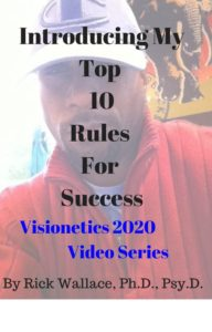 Dr. Rick Wallace's Top 10 Rules for Success