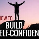 5 Powerful Steps to Help Build Self-confidence