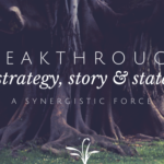 3 Synergistic Forces That Produce a Breakthrough