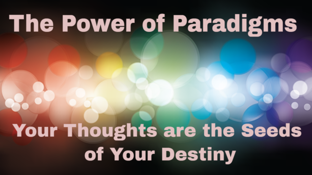 Your Thoughts are The Seeds of Your Destiny