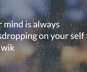 Guard Your Self-Talk ~ Your Mind is Listening!